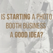 are photo booths a good idea main